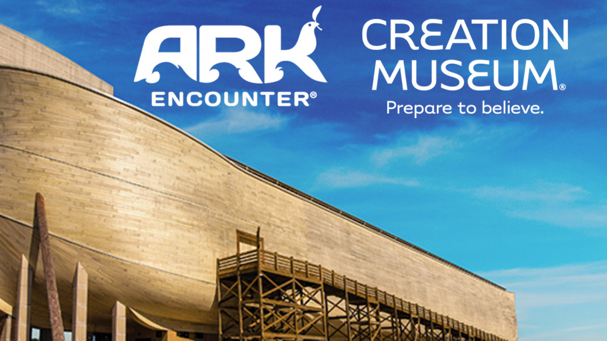 The Ark Encounter & Creation Museum June 8 – 12, 2020
